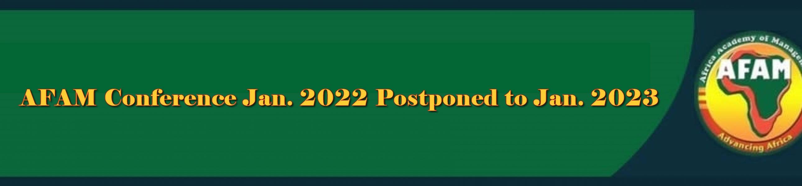 AFAM Biennial Conference Jan. 2022 Postponed to Jan. 2023